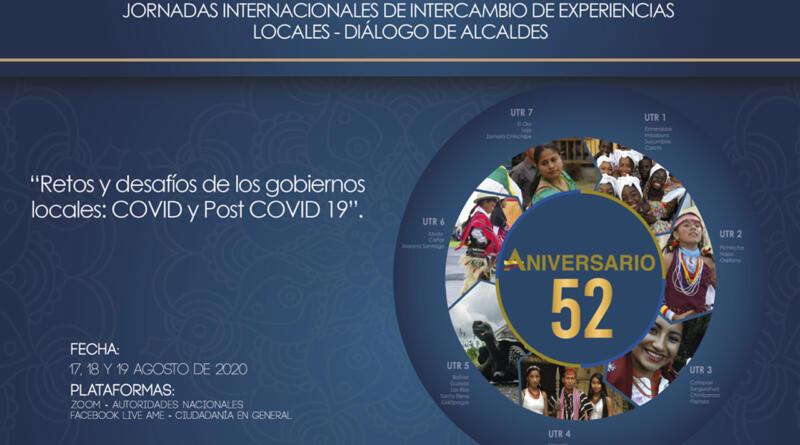 CON JORNADAS INTERNACIONALES SOBRE EL NUEVO ROL Y DESAFÍOS DE LOS GOBIERNOS LOCALES FRENTE AL COVID-19 AME CONMEMORA 52 AÑOS DE CONSTITUCIÓN