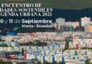 ENCUENTRO DE CIUDADES SOSTENIBLES Y  AGENDA URBANA 2021